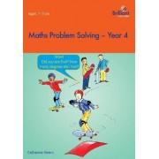 Maths Problem Solving, Year 4 by Caterhine Yemm