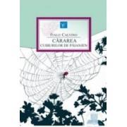 Cararea cuiburilor de paianjen - Italo Calvino