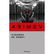 Visiones de robot / Robot Visions by Isaac Asimov
