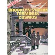 Valérian, Agent Spatio-Temporel Tome 10 - Brooklyn Station, Terminus Cosmos
