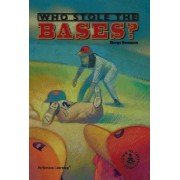 Who Stole the Bases? by Margo Sorenson