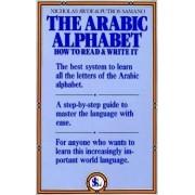 The Arabic Alphabet by N Awde