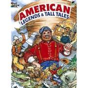 American Legends & Tall Tales by Steven James Petruccio