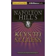 Napoleon Hill's Keys to Success by Napoleon Hill
