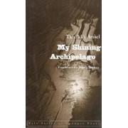 My Shining Archipelago by Talvikki Ansel