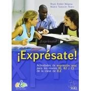 ¡Exprésate! Buch mit Kopiervorlagen by Reyes Roldán Melgosa