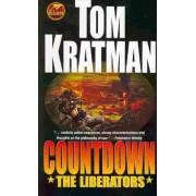 Countdown: The Liberators by Tom Kratman