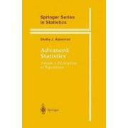 Advanced Statistics: Description of Populations v. 1 by Shelby J. Haberman