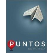 Puntos de partida: An Invitation to Spanish by Thalia Dorwick