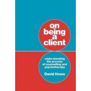 On Being a Client by David Howe