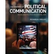 The Dynamics of Political Communication by Richard M. Perloff