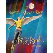 Living by the Light of the Moon: 2017 Moon Book