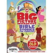 The Big Picture Interactive Bible Stories for Toddlers Old Testament by B&h Editorial