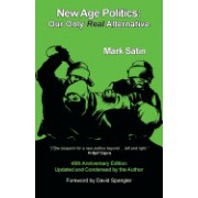 New Age Politics: Our Only Real Alternative