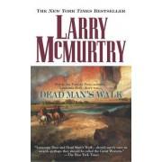 Dead Man's Walk by Larry McMurtry