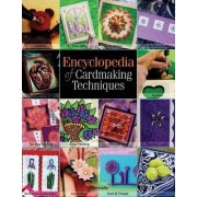 Encyclopedia of Cardmaking Techniques by Julie Hickey