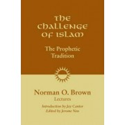 The Challenge of Islam by Norman O. Brown