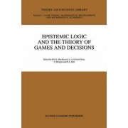 Epistemic Logic and the Theory of Games and Decisions by Michael Bacharach