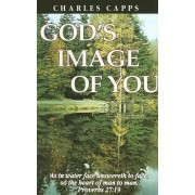 God's Image of You by Charles Capps