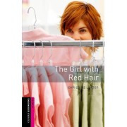 Oxford Bookworms Library: Starter Level:: The Girl with Red Hair by Christine Lindop