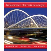 Fundamentals of Structural Analysis by Kenneth M. Leet