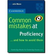 Julie Moore Common Mistakes at Proficiency...and How to Avoid Them