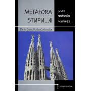 Metafora stupului. De la Gaudi la Le Corbusier