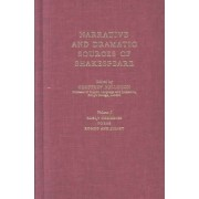 Narrative and Dramatic Sources of Shakespeare: Early Comedies, Poems, Romeo and Juliet v. 1 by Geoffrey Bullough
