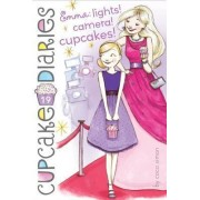Cupcake Diaries #19: Emma, Lights! Camera! Cupcakes! by Coco Simon