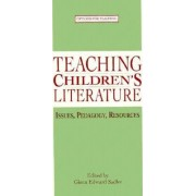 Teaching Children's Literature by Glenn Edward Sadler