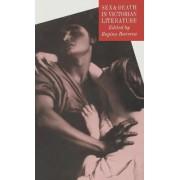 Sex and Death in Victorian Literature by Regina Barreca