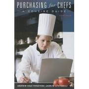 Purchasing for Chefs by Andrew H. Feinstein
