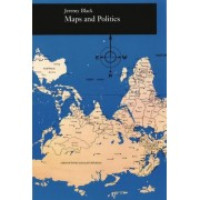 Maps and Politics by Professor Jeremy Black