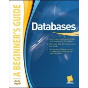 Databases: A Beginner's Guide by Andy Oppel