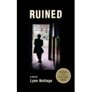 Ruined (TCG Edition) by Lynn Nottage