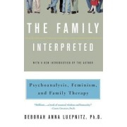 The Family Interpreted by Deborah Anna Leupnitz