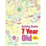 Activity Books 7 Year Old Doodle Edition by Activity Book Zone For Kids