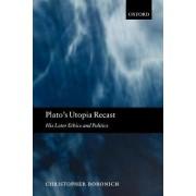 Plato's Utopia Recast by Christopher Bobonich