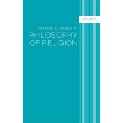Oxford Studies in Philosophy of Religion by Jonathan L. Kvanvig