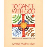 To Dance with God by Gertrud Mueller Nelson