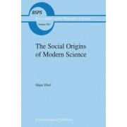 The Social Origins of Modern Science by P. Zilsel
