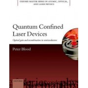 Quantum Confined Laser Devices by Peter Blood