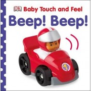 Baby Touch and Feel Beep! Beep! by DK