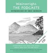 Wainwright: The Podcasts by Alfred Wainwright