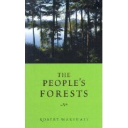 The People's Forests by Douglas K. Midgett