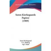 Soren Kierkegaards Papirer (1909) by Deceased Soren Kierkegaard