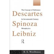 Descartes, Spinoza, Leibniz by Roger Woolhouse