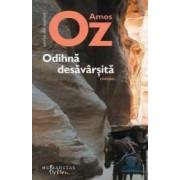 Odihna desavarsita - Amos Oz
