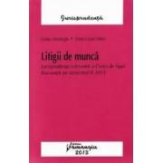 Litigii de munca - Lizeta Harabagiu Elena Luissa Udrea
