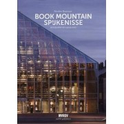 Book Mountain Spijkenisse - Biography of a Building. MVRDV by Nicoline Baartman